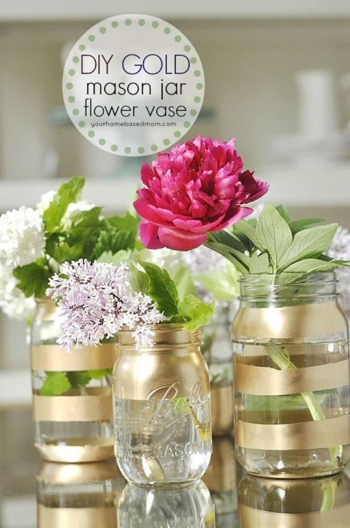 Awesome DIY Gold Mason Jar Flower Vases