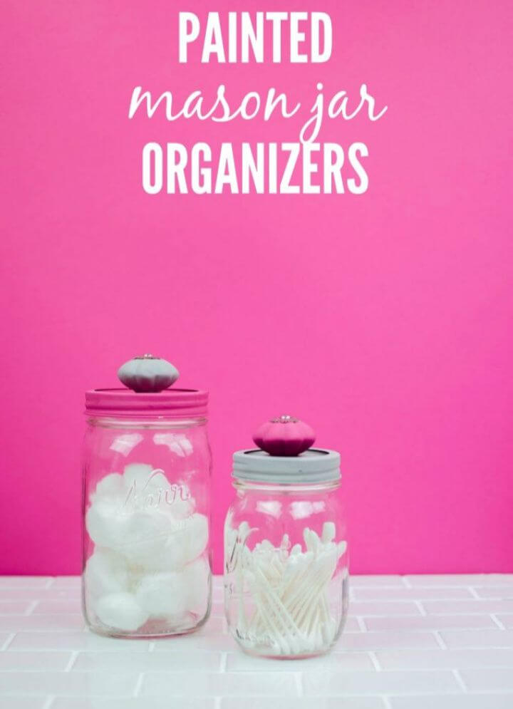 Awesome DIY Painted Mason Jar Organizers