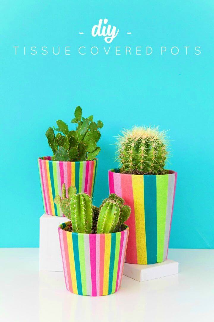 Awesome DIY Tissue Paper Covered Pots