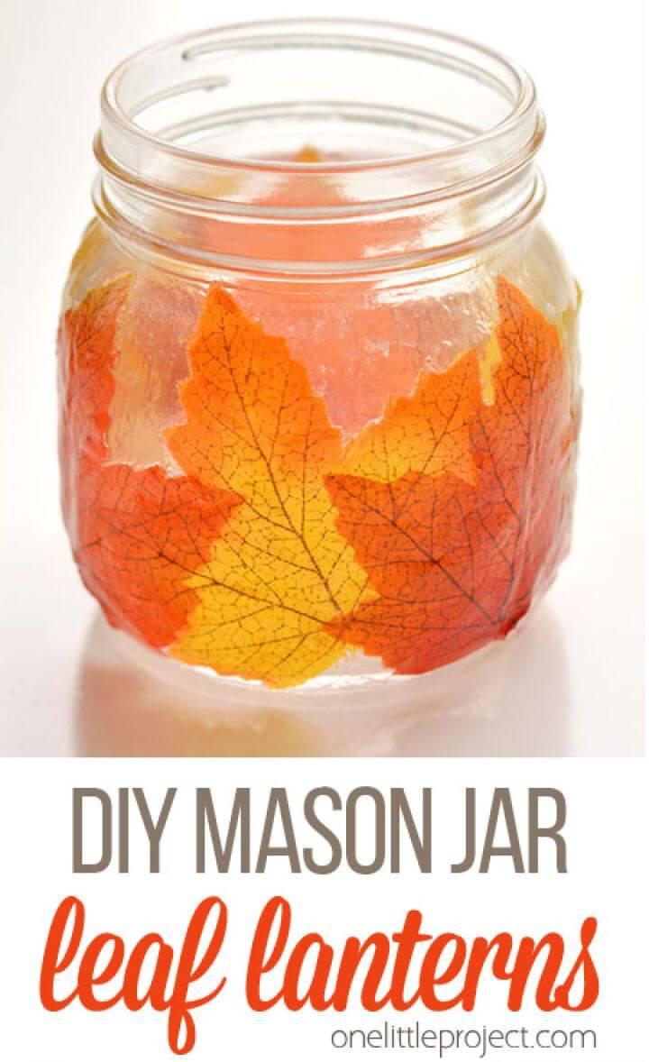 Beautiful DIY Mason Jar Leaf Lanterns Under Hour