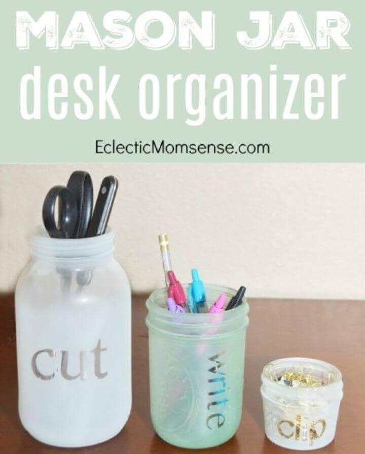 DIY Frosted Mason Jar Desk Organizer