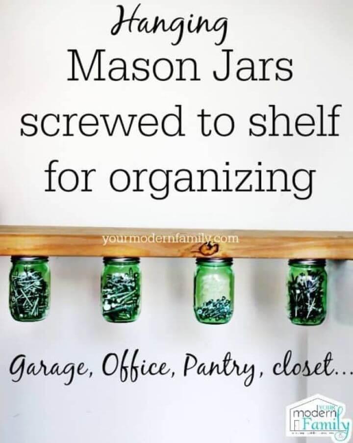 DIY Hanging Mason Jar Organizer