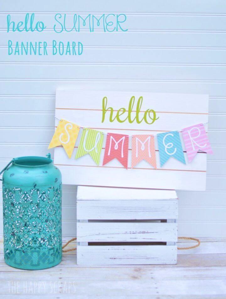 DIY Hello Summer Banner Board