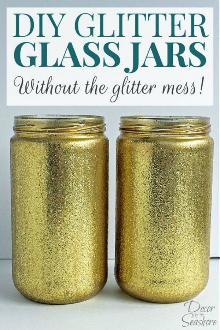 Easy DIY Glitter Glass Jars without the Glitter Mess