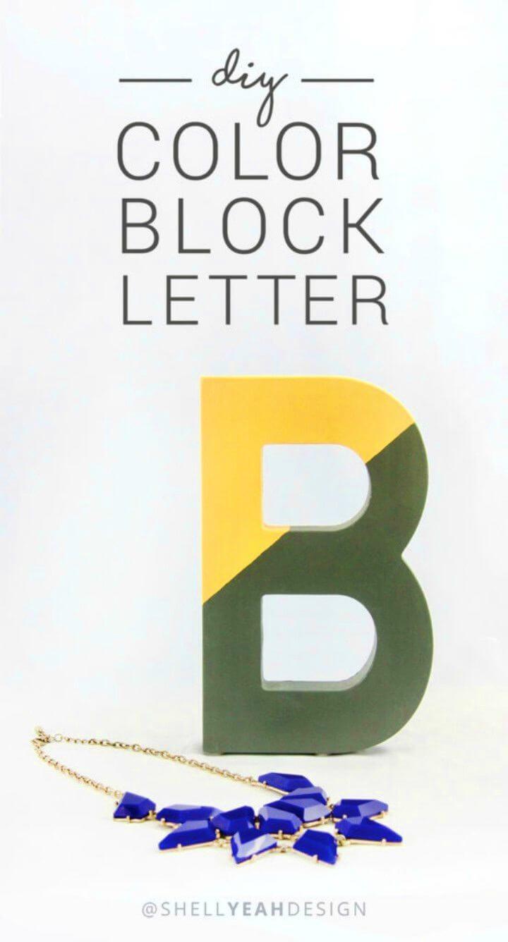 Easy to Make Color Block Letter, DIY, easy DIY, quick DIY, cheap DIY projects, DIY color blocks, color blocks, DIY color block art, color block technique, DIY letter, DIY home decor, kids craft, DIY color block letter.
