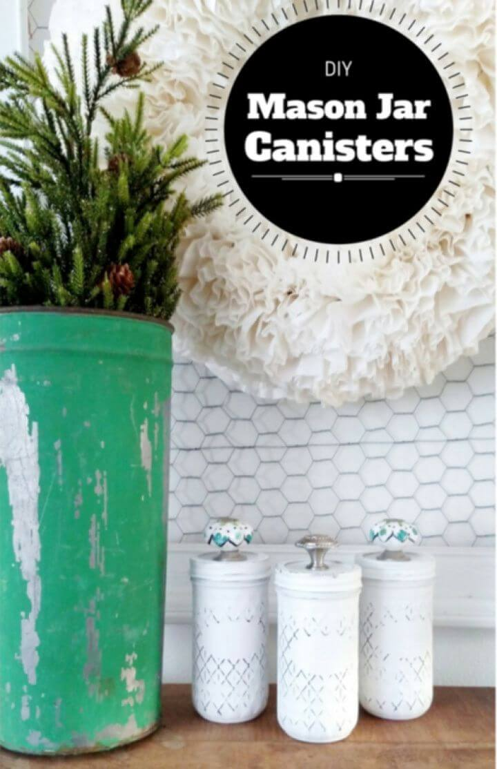 How to Make Mason Jar Canisters