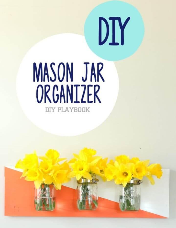 How to Make Mason Jar Organizer