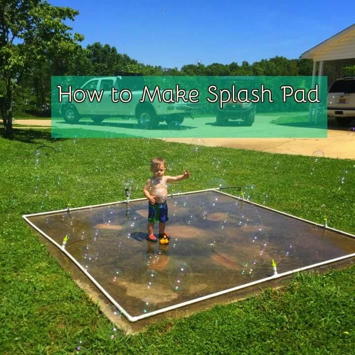 How to Make Splash Pad