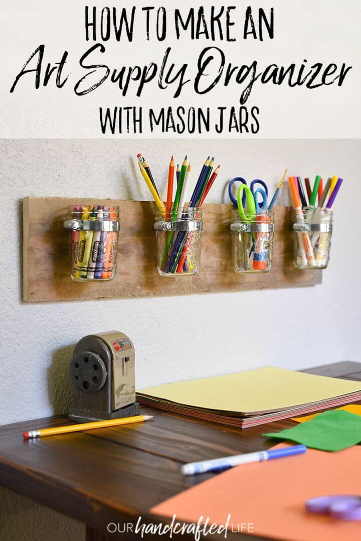 Make Mason Jar Art Supply Organizer for Kids