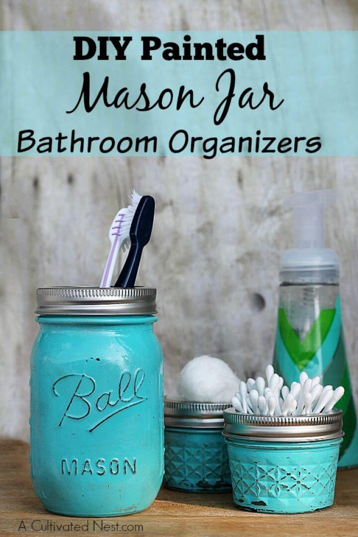 Make Painted Mason Jar Bathroom Organizer