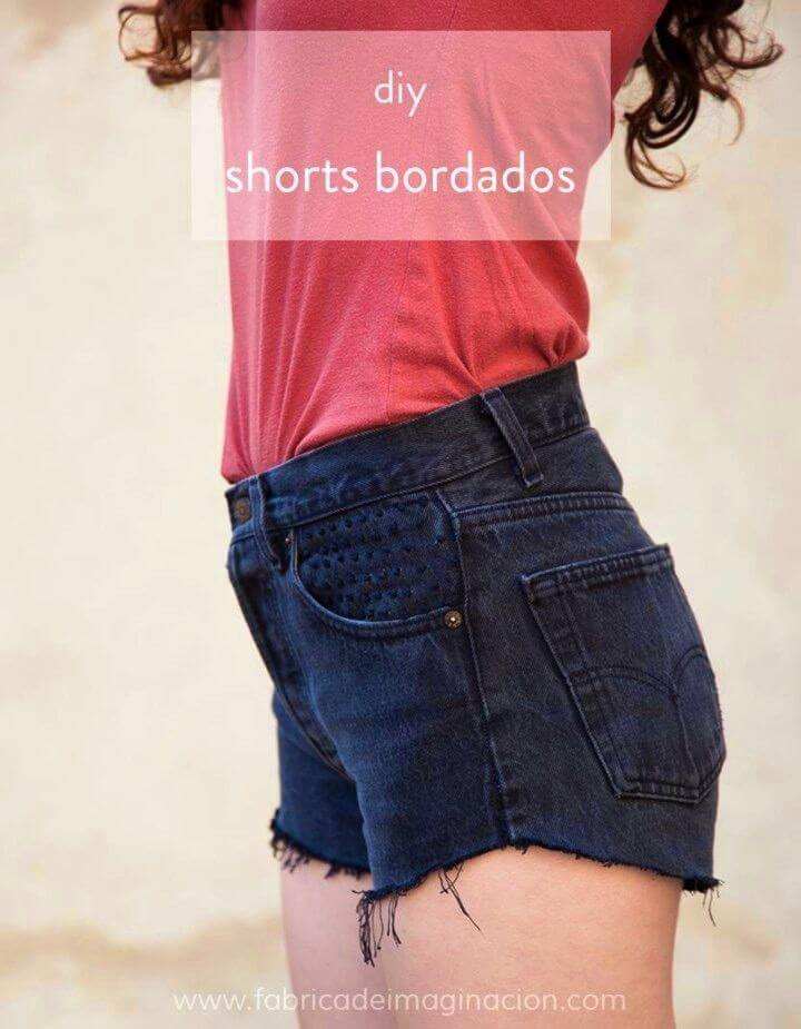 Make Your Own Shorts Bordados
