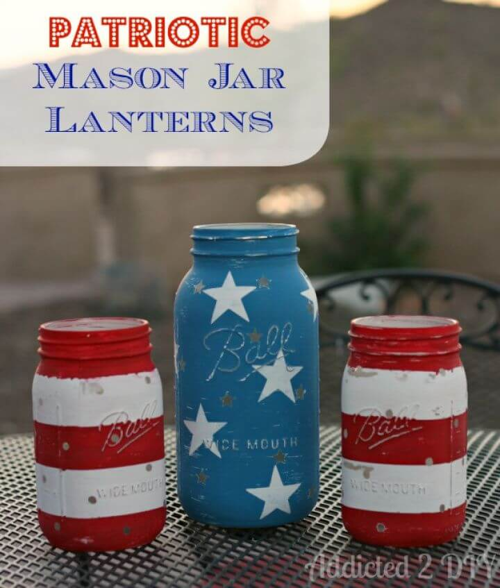 Make a Patriotic Mason Jar Lanterns