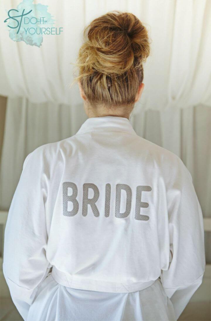 Quick and Easy DIY Iron on Bride Robe