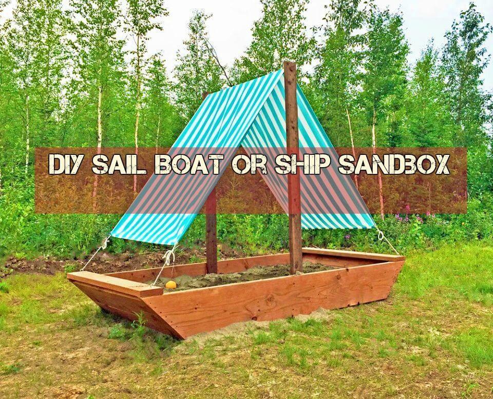Wonderful DIY Sail Boat or Ship Sandbox