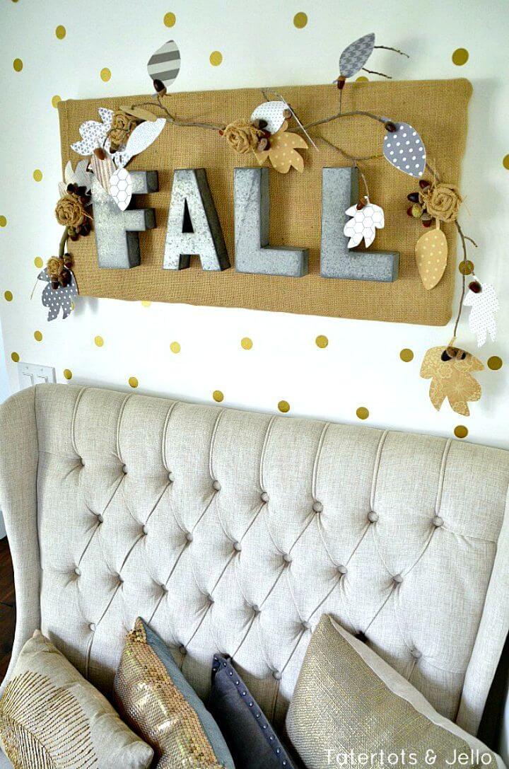 DIY Fall Burlap and Metal Letter Wall Hanging