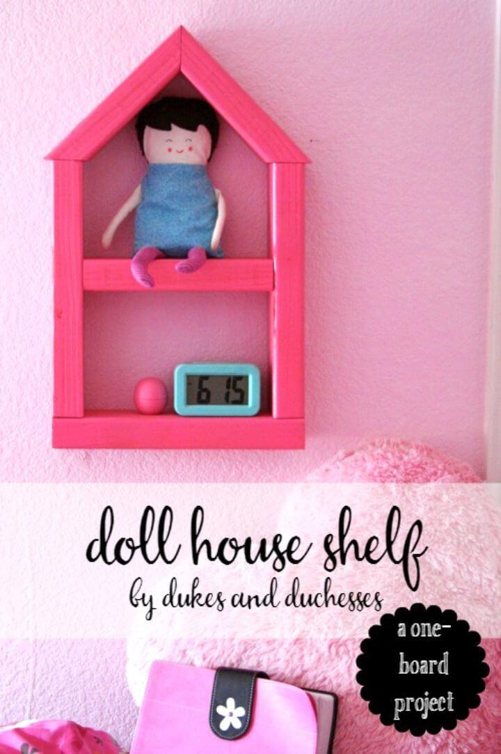 DIY One Board Doll House Shelf