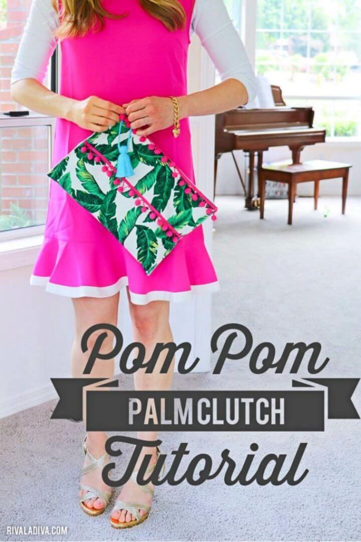 DIY Pom Pom Palm Clutch Tutorial