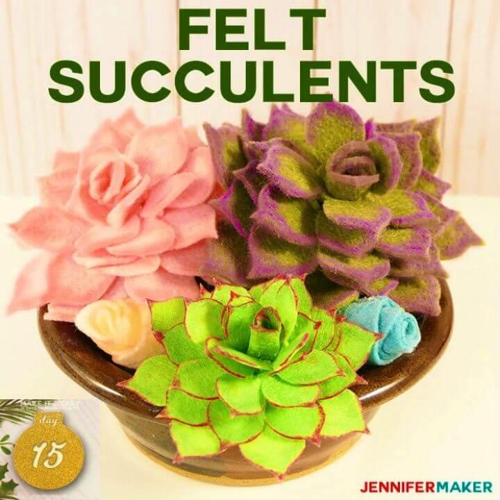 Easy to Make Felt Succulents