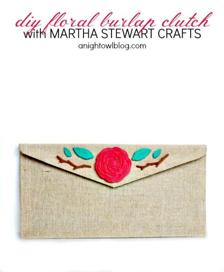 Make Floral Burlap Clutch with Martha Stewart Crafts