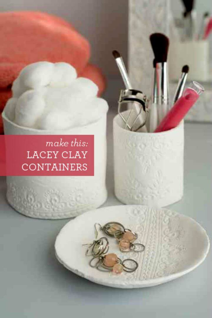Make Lacey Clay Containers