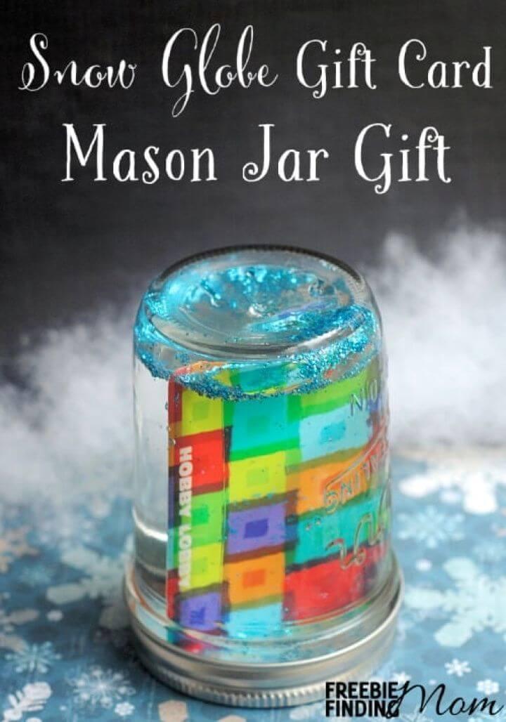 Make Snow Globe Gift Card Mason Jar Gift