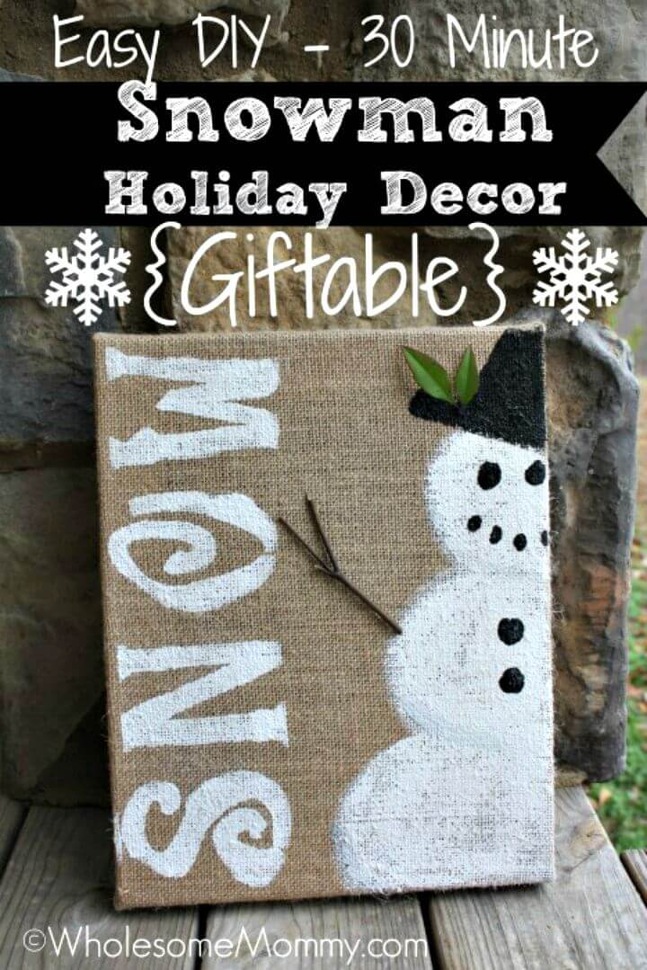 Quick and Easy DIY Snowman Holiday Decor